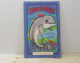Maui Maui, 1978, Serendipity Book, Stephen Cosgrove, Robin James, Vintage kids book