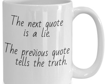 Coffee mug inspirational quotes coworker gift gift for her mugs with sayings gift for him inspirational quotes tea cup Truth lie