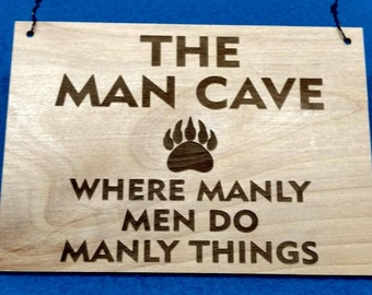 The Man Cave - Wood Sign