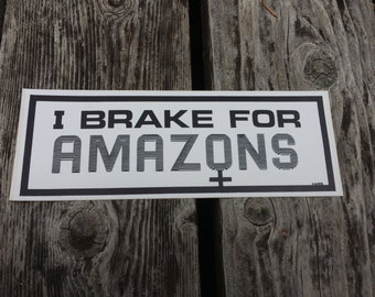 I BREAK FOR AMAZONS - Vintage Lesbian Feminist Bumper Sticker