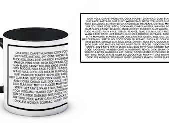Rude uncensored mug. Funny for those with a rude sense of humor!