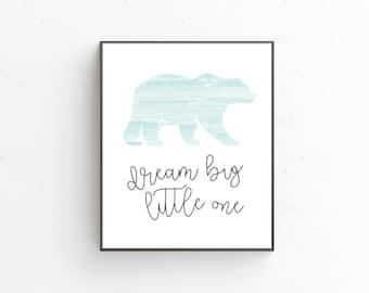 Dream Big Little One Downloadable Print