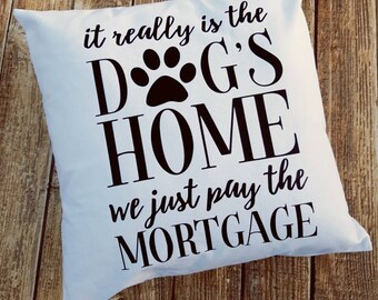 Dog's Home Throw Pillow