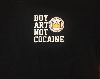 Basquiat Sweatshirt. Basquiat Shirt. Basquiat. Jean Michel Basquiat. Buy Art Not Cocaine.  Jean-michel basquiat. Basquiat. Basquiat crown.