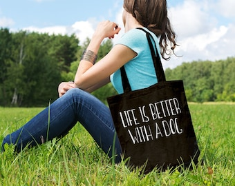Life Is Better With A Dog // Casual Cotton Canvas Tote