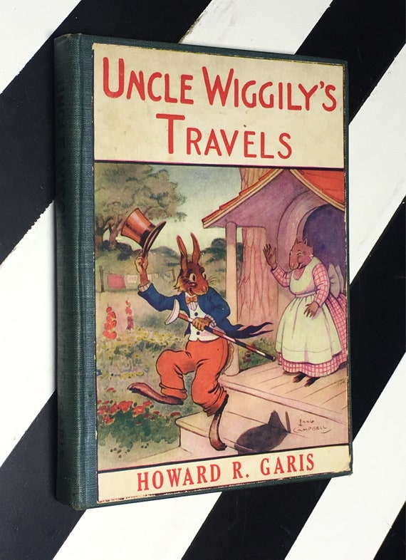 Uncle Wiggly's Travels by Howard R. Garis; Illustrated by Louis Wisa (1913) hardcover book