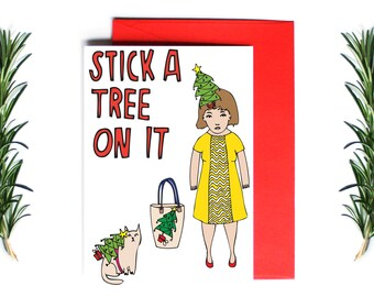 Christmas Card - Stick a Tree On It | Greeting Card | Holiday Card | Funny Christmas Card