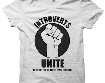 Introverts Unite T-shirt Funny Shirts Ladies Shirts Mens Tops Tees Tee Plus Sizes #Introvert Gifts For Teens Birthday Gifts Christmas Gifts