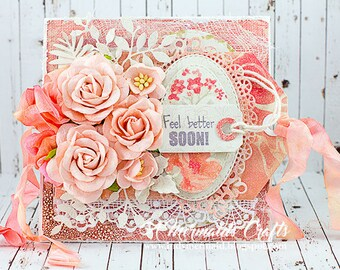 Shabby Chic Feel Better Soon Layered Encouragement Card