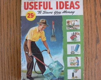 Popular Mechanics 1946 Useful Ideas To Save You Money Booklet, Craft Projects from Wood Working to Sewing, Home/Garden/Farm, and much more