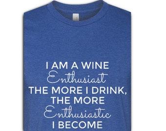 Wine Enthusiast, Wine T Shirt, Wine TShirts for Women, Womens TShirts, Womens Tees, Womens T-Shirts Funny, Womens TShirts with Sayings