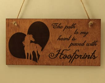 Horse sign Wood sign Small sign Horse decor Horse lover gift Laser cut Laser engraved The path to my heart is paved with hoofprints