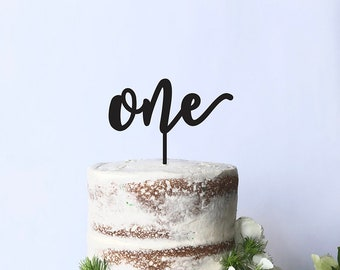 One Cake Topper- First Birthday Topper - Acrylic or Wood
