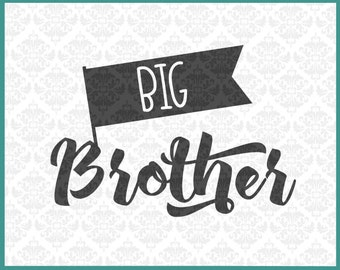 CLN0173 Big Brother older bro bothers sibling sister SVG DXF Ai Eps PNG Vector Instant Download Commercial Cut File Cricut Silhouette