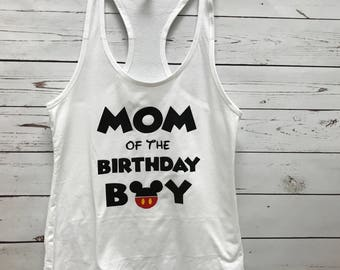 Mom of the birthday boy, Mom tank top, women's clothing, tops and tees, Mickey Mouse, birthday tank top, personalized tank, custom tank top,