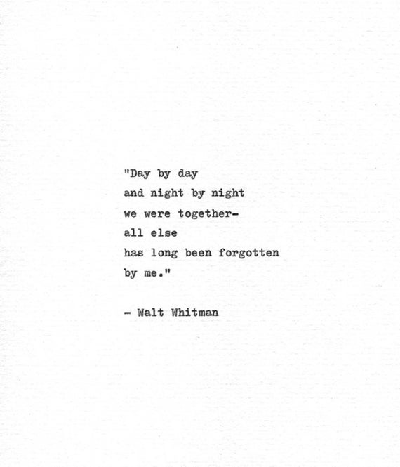 Walt Whitman Quotes Love: Walt Whitman Hand Typed Quote 'We Were Together