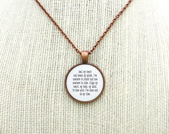 Seal My Heart and Break My Pride Handcrafted Pendant Necklace