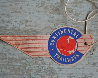 Vintage Continental Trailways Travel Luggage Paper Tag