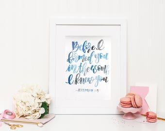 Jeremiah 1:5 | Watercolor Design | Hand lettered sign | Maternity Gift | Nursery Decor | Expecting Mother Gift | Bible Verse | Hand Lettered