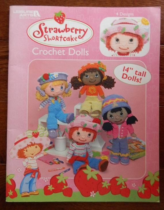 Strawberry Shortcake Crochet Dolls And Clothes Patterns 14 Inch