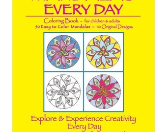 Mandalas Every Day Coloring Book - For Adults and Children