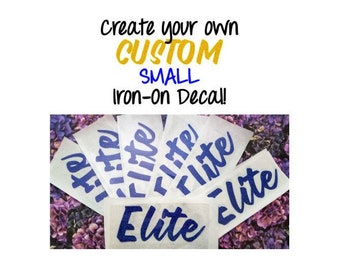 "Custom Iron On Decals - Size: Small Up to 20"" - Matte or Glitter Heat Transfer Vinyl DIY Personalized Party TShirt - HTV Iron-On Letters"