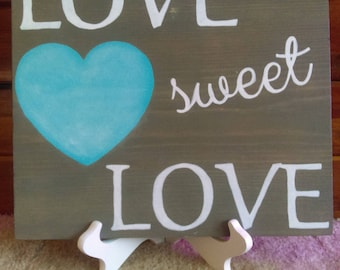 Love Sweet Love hand painted wood sign