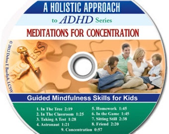 Meditations for Concentration for Children with ADHD