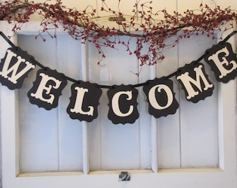 WELCOME Banner, Welcome sign