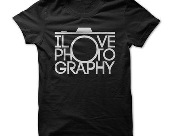 Photography Shirt - I Love Photography T shirt - Photographers Tshirt - Camera Lovers Tshirt - Amateur Photographer - Small To 4XL - Cotton