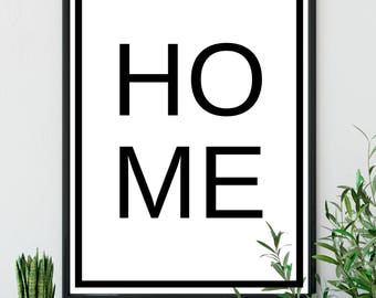 Home Print - DIGITAL DOWNLOAD - Home Sweet Home Black and White Print - Rustic Home Decor - Home Poster - Scandinavian Print - New Home Gift