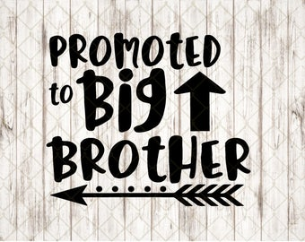 Big Brother SVG Cut File, Promoted To Big Brother Cutting File, Brother SVG, Silhouette Cameo, Cricut Download, Big Brother Design