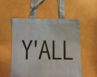 Y'all Tote Bag
