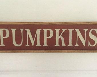"""Pumpkin Signs. Pumpkin Decor. Country Pumpkin. Fall Decor. Fall Pumpkin Decor. 19 3/4"""" x 5 1/4"""" x 1"""". Pumpkin Sign. Pumpkins."""