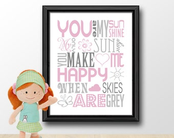 you are my sunshine baby decor pink and gray, baby shower gift, nursery song print, baby girl nursery wall sayings, baby quotes