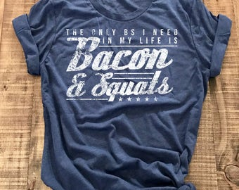 Fitness Tee, Bacon, Squat Shirt, Women's Workout Shirt, Fitness Tee, Fitness Gift, Muscle Shirt, Weightlifting, Shirt