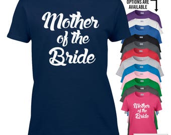Mother of the Bride Shirt - 322