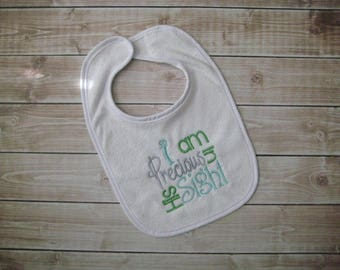 I am Precious in His Sight Bib for Baby or Toddler