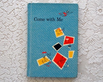 Vintage Children's Text Book- Come With Me