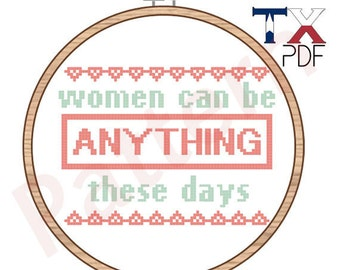 Women can be anything these days - Unbreakable Kimmy Schmidt Cross Stitch Pattern