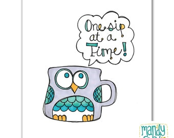 One Sip Owl Mug Coffee Handlettering Illustration Print
