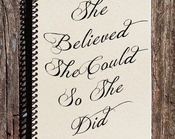 She Believed She Could So She Did Notebook - Gift For Her - Gift For Girlfriend - Gift for Mom - Inspirational Quote Gift - Arrow Notebook