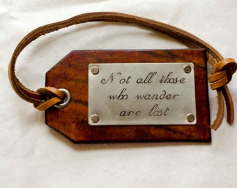 Travel Leather Luggage Tag, Custom Leather Tag, Personalized Luggage Tag, Not all those who wander are lost - Tolkien - Leather Luggage Tag