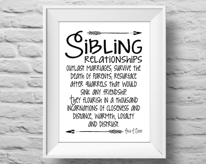 SIBLING RELATIONSHIPS unframed art print Typographic poster, inspirational print, self esteem, family, wall decor, quote art. (R&R0111)