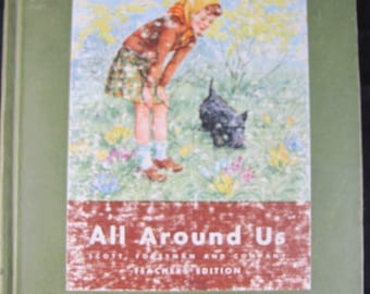 All Around Us - Teacher's Edition // 1944 Hardback // Oversized Children's Early Science Text // Period Illustrations