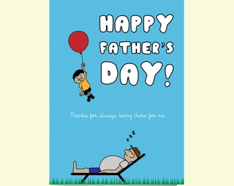 Funny Father's Day Card, Happy Father's Day, Thanks for being there