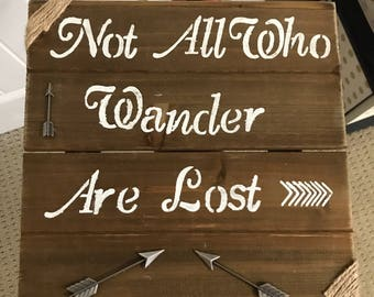 Not All Who Wander Are Lost Sign BY Daydream Designs