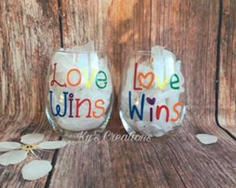 Love Wins wine glass; rainbow wine glass; gay pride wine glass; lgbt wine glass; pride; love always wins