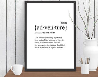Adventure Dictionary Definition Quote Print, Wall Art, Room Decor, Modern, Poster Gift A4 A3 A2 8x10 11x14 12x18 16x20