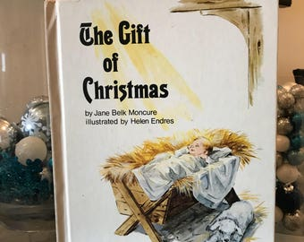 The Gift of Christmas-By: Jane Belk Moncure 1979